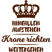 hinfallen krone richten weitergehen lustig spruch pullover spreadshirt. Black Bedroom Furniture Sets. Home Design Ideas