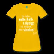 Spreadshirt Ein leben außerhalb Leipzigs